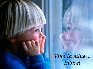 Vino La Mine Iubire!