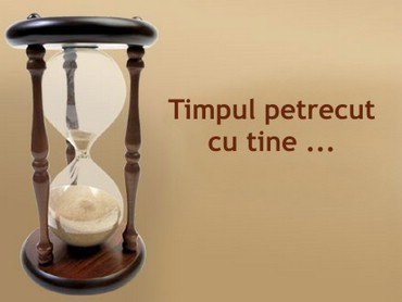 Timpul Petrecut Cu Tine...