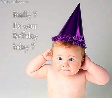 Really it`s your birthday today