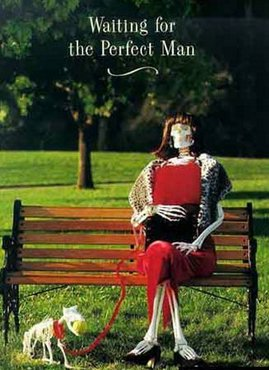 Asteptand barbatul perfect