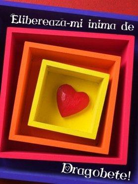 Elibereaza-mi Inima De Dragobete