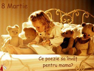8 Martie Ce poezie sa invat pentru mama?
